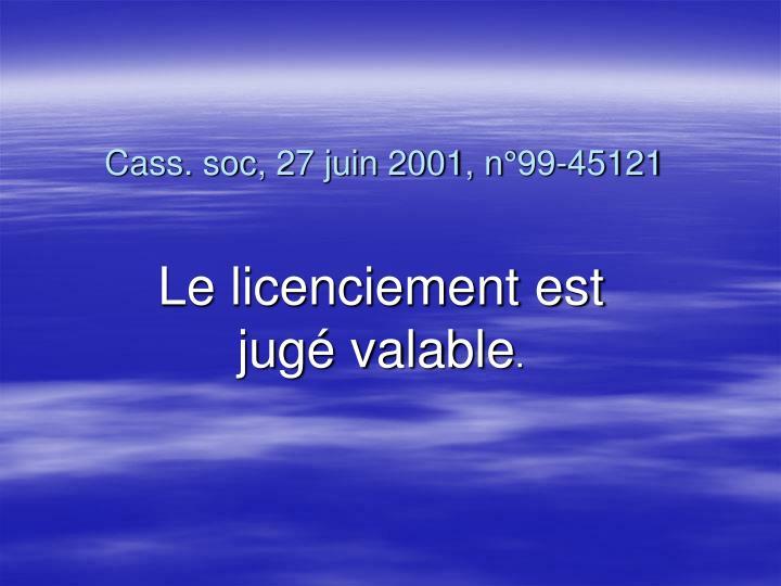 Cass. soc, 27 juin 2001, n°99-45121