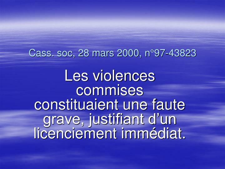 Cass. soc, 28 mars 2000, n°97-43823