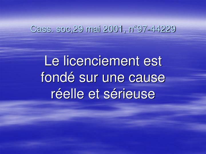 Cass. soc,29 mai 2001, n°97-44229