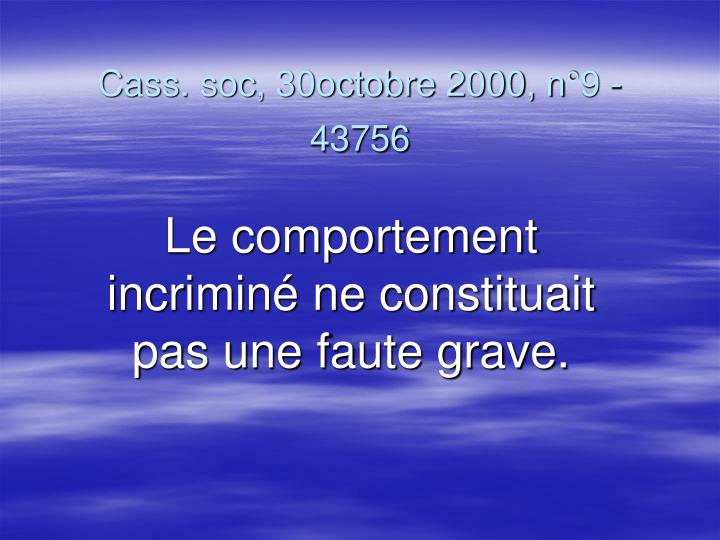 Cass. soc, 30octobre 2000, n°9 -43756