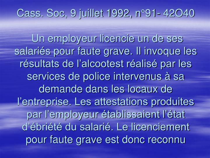 Cass. Soc, 9 juillet 1992, n°91- 42O40
