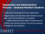 registration and administrative process graduate resident students