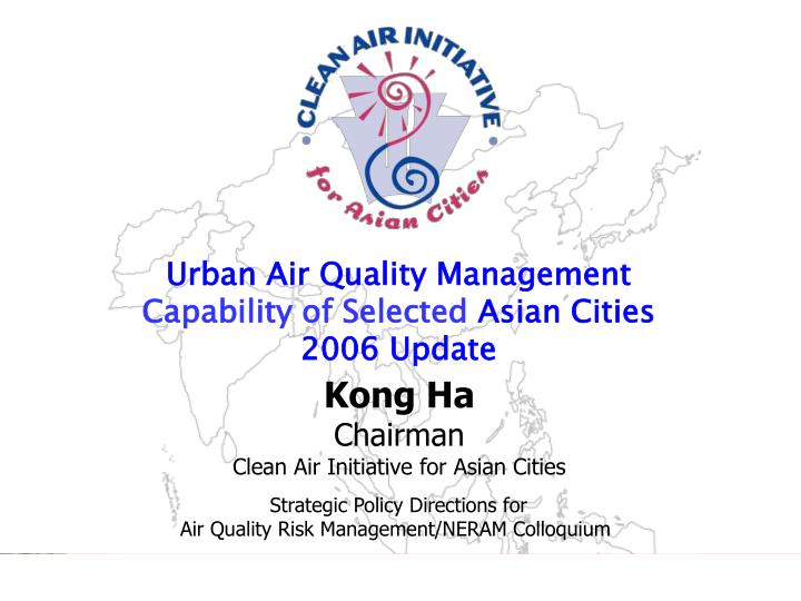 urban air quality management capability of selected asian cities 2006 update n.