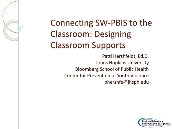 connecting sw pbis to the classroom designing classroom supports