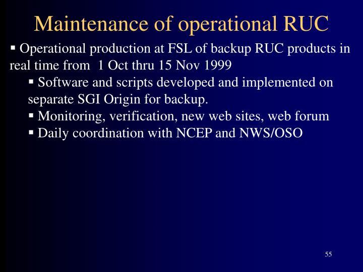 Maintenance of operational RUC