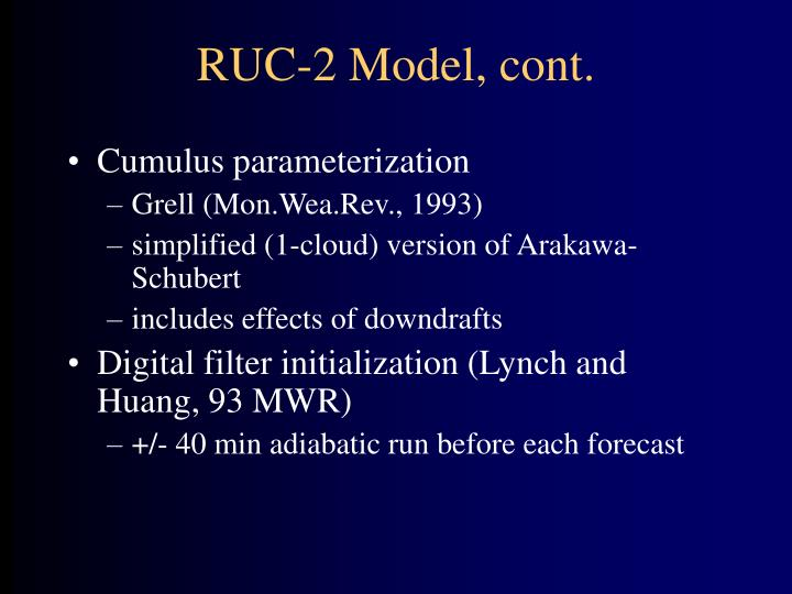 RUC-2 Model, cont.