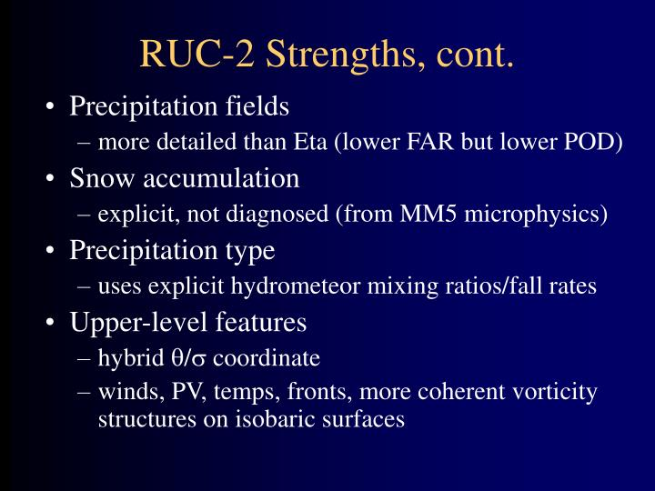 RUC-2 Strengths, cont.