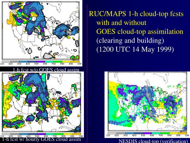 RUC/MAPS 1-h cloud-top fcsts