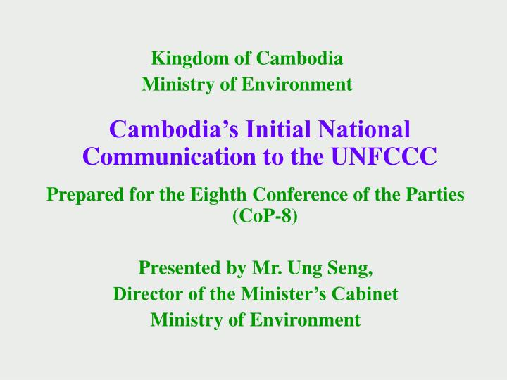 cambodia s initial national communication to the unfccc