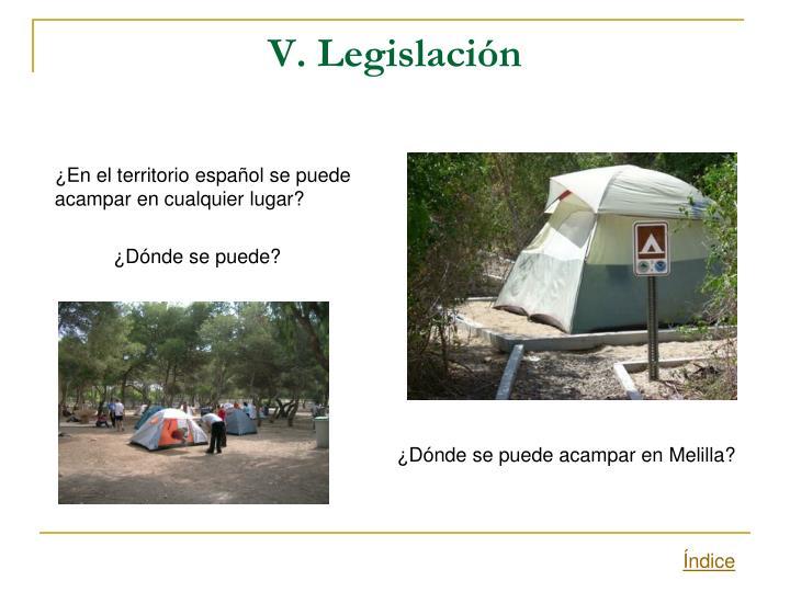 V. Legislación