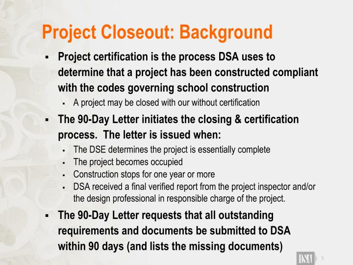 Project Closeout: Background