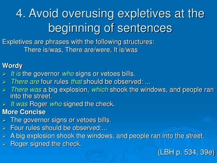 4. Avoid overusing expletives at the beginning of sentences