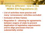 what is different new in the nema eia regulations 2