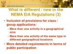 what is different new in the nema eia regulations 3