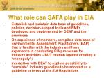 what role can safa play in eia