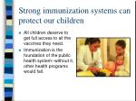 strong immunization systems can protect our children
