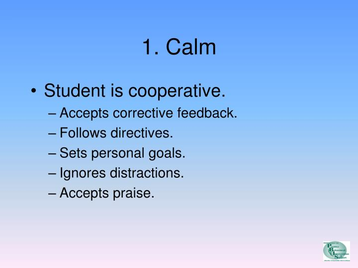 1. Calm