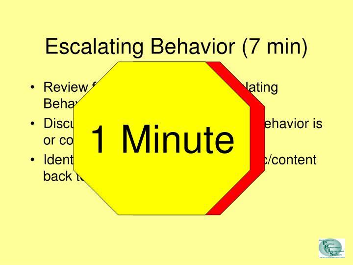 Escalating Behavior (7 min)