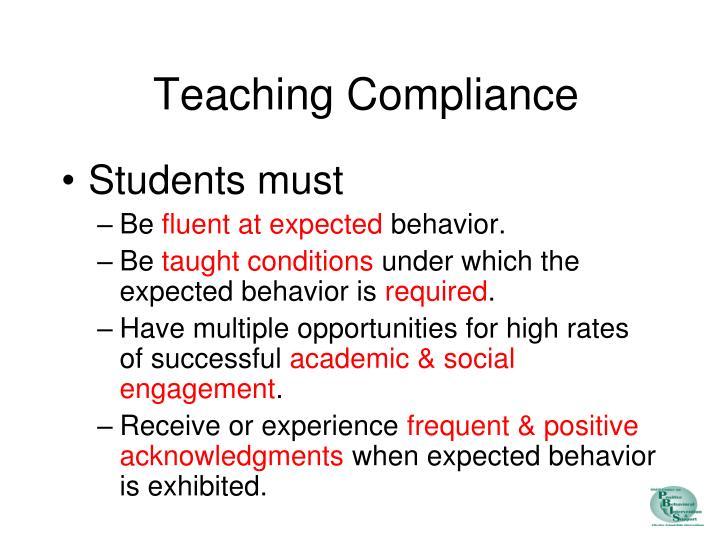 Teaching Compliance