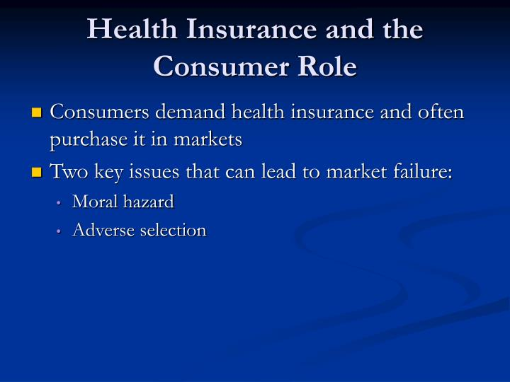 Health Insurance and the Consumer Role