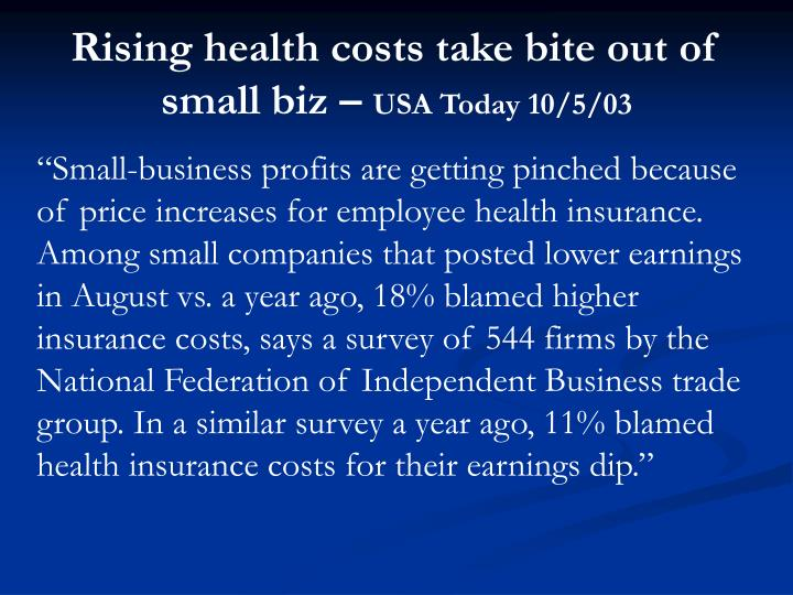 Rising health costs take bite out of small biz –