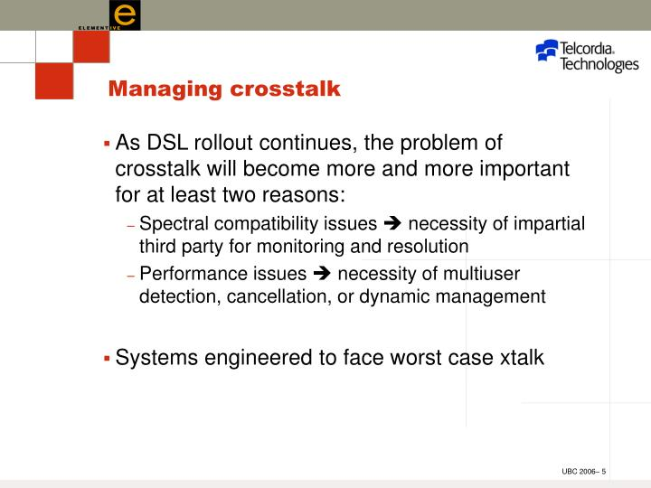 Managing crosstalk