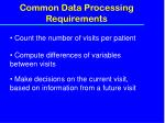common data processing requirements1