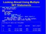 looking ahead using multiple set statements2
