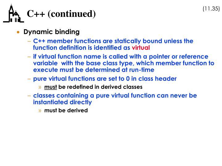 C++ (continued)