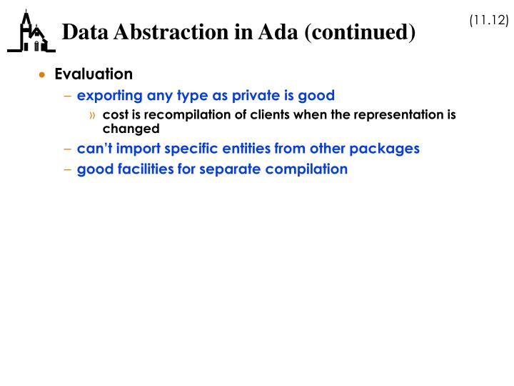 Data Abstraction in Ada (continued)