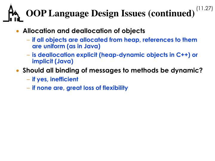 OOP Language Design Issues (continued)