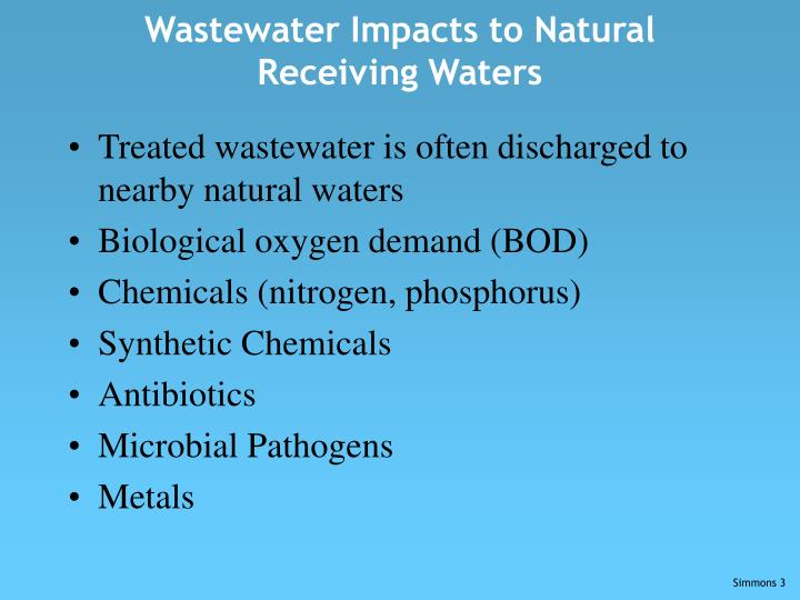 Wastewater impacts to natural receiving waters1