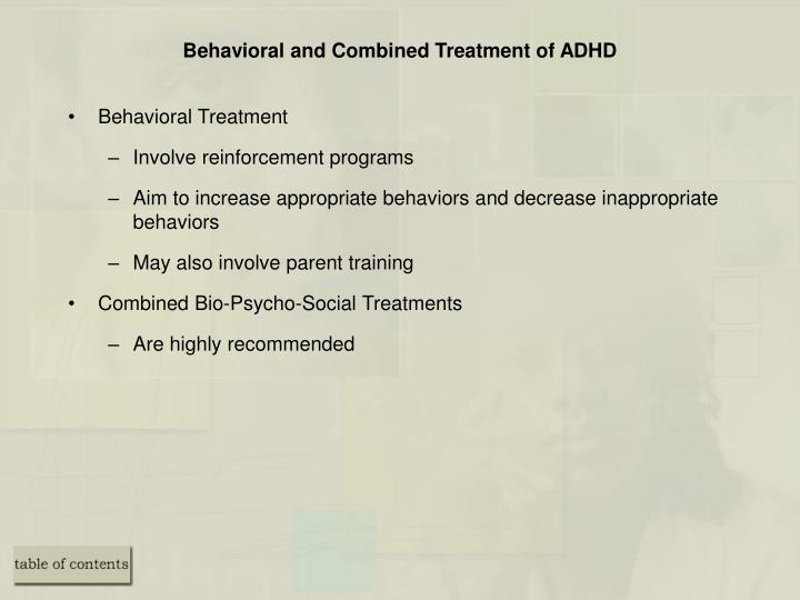Behavioral and Combined Treatment of ADHD