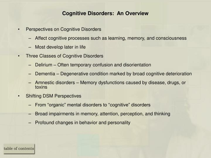Cognitive Disorders:  An Overview