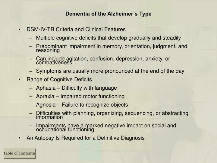Dementia of the Alzheimer's Type