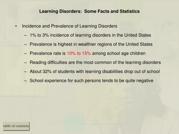 Learning Disorders:  Some Facts and Statistics