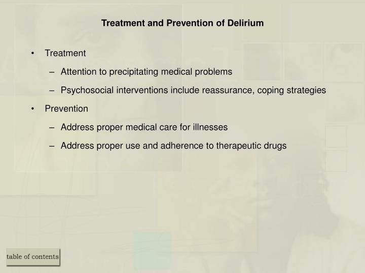 Treatment and Prevention of Delirium