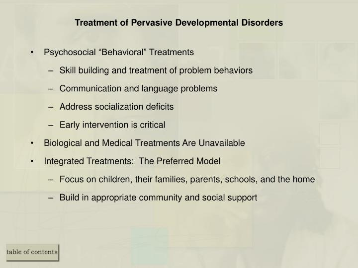 Treatment of Pervasive Developmental Disorders