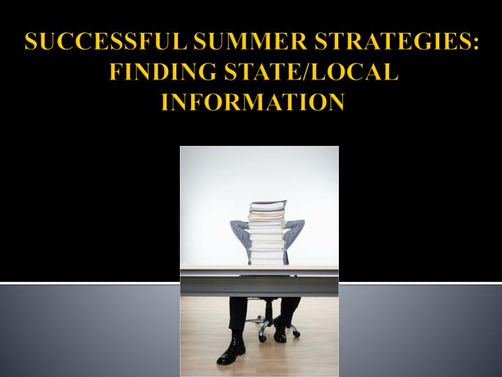 Successful summer strategies finding state local information