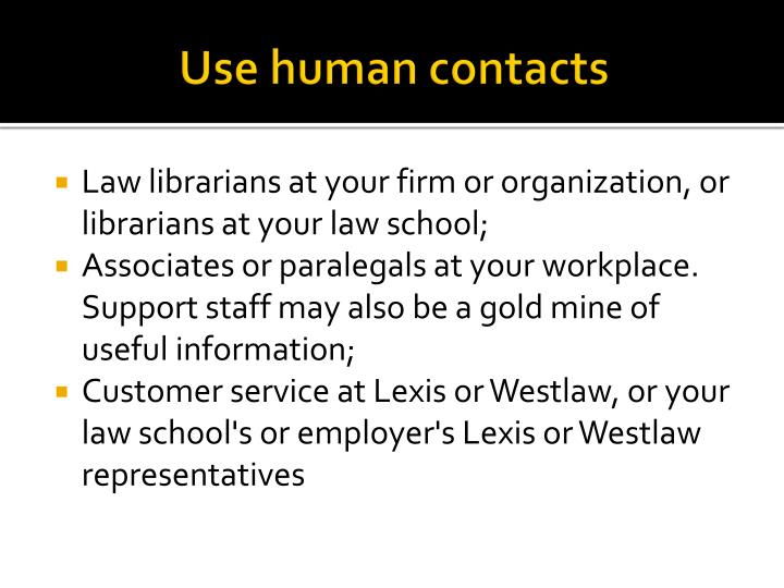 Use human contacts