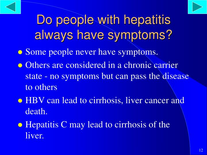 Do people with hepatitis always have symptoms?