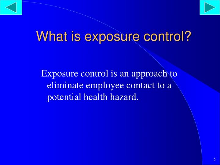 What is exposure control