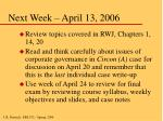 next week april 13 2006