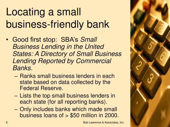 Locating a small business-friendly bank