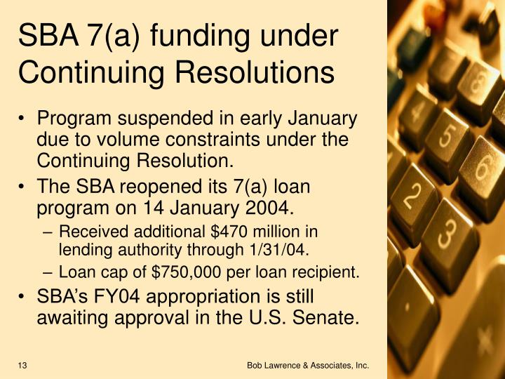 SBA 7(a) funding under Continuing Resolutions