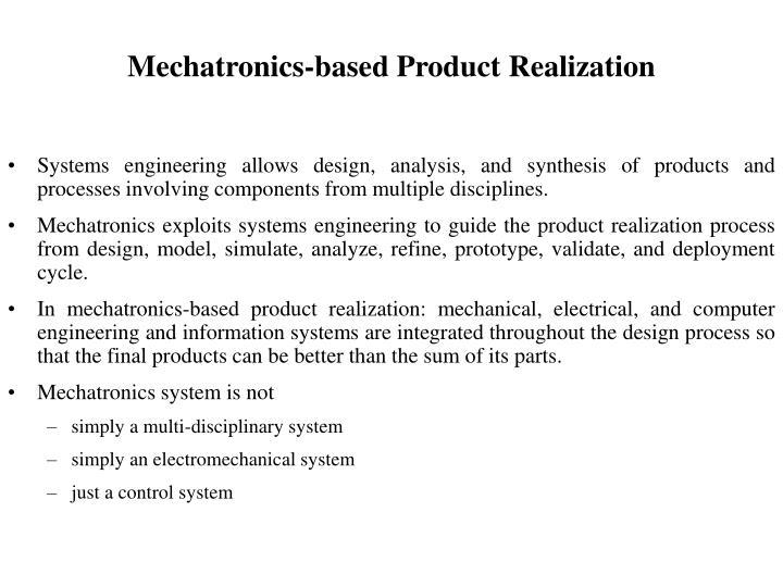 Mechatronics-based Product Realization