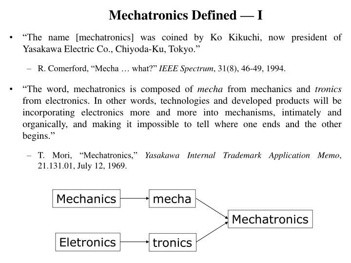 Mechatronics defined i