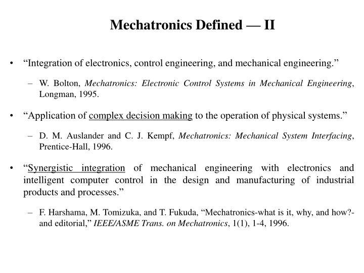 Mechatronics defined ii