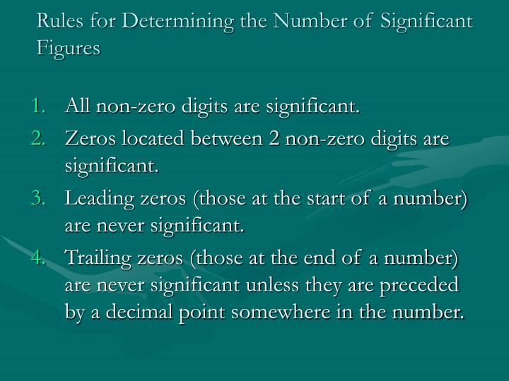 Rules for determining the number of significant figures