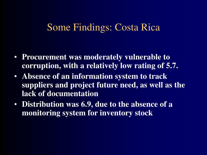 Some Findings: Costa Rica
